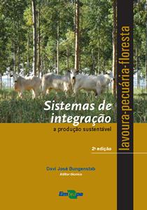 Capa do livro Sistemas de integração lavoura-pecuária-floresta: a produção sustentável